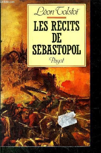 LES RECITS DE SEBASTROPOL