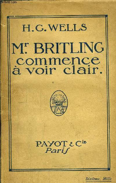 Mr. BRITLING COMMENCE A VOIR CLAIR