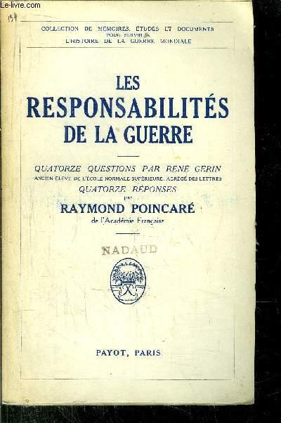 LES RESPONSABILITES DE LA GUERRE