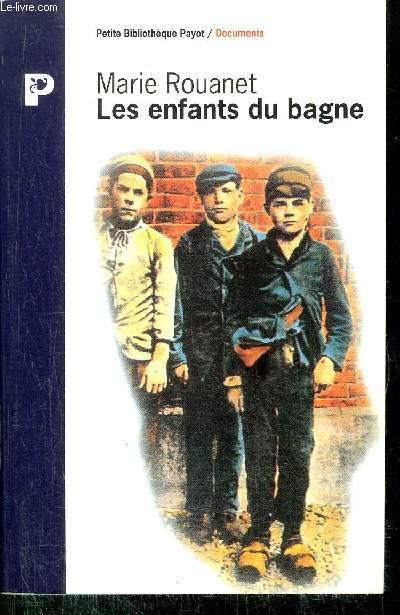 LES ENFANTS DU BAGNE - COLLECTION PETIT BIBLIOTHEQUE N°P214