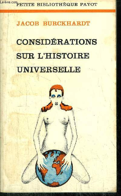 CONSIDERATIONS SUR L'HISTOIRE UNIVERSELLE - COLLECTION PETITE BIBLIOTHEQUE N°198