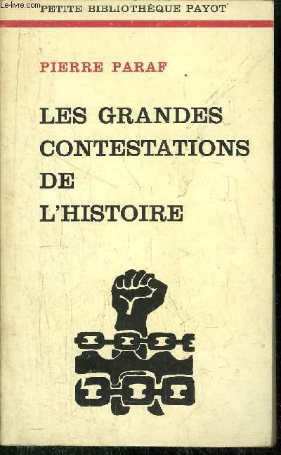 LES GRANDES CONTESTATIONS DE L'HISTOIRE - COLLECTION PETITE BIBLIOTHEQUE N°215