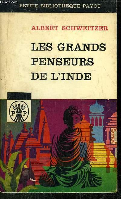 LES GRANDS PENSEURS DE L'INDE - COLLECTION PETITE BIBLIOTHEQUE N°1