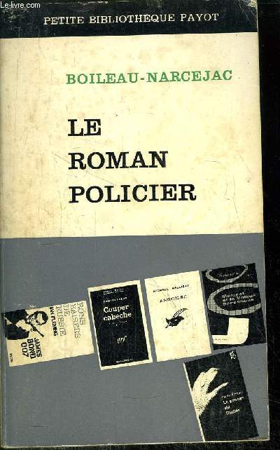 LE ROMAN POLICIER - - COLLECTION PETITE BIBLIOTHEQUE PAYOT N°70