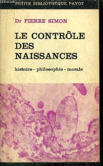 LE CONTROLE DES NAISSANCES -  COLLECTION PETITE BIBLIOTHEQUE PAYOT N°91