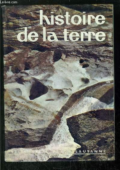 HISTOIRE DE LA TERRE -  - COLLECTION PETITS ATLAS PAYOT LAUSANNE N°15