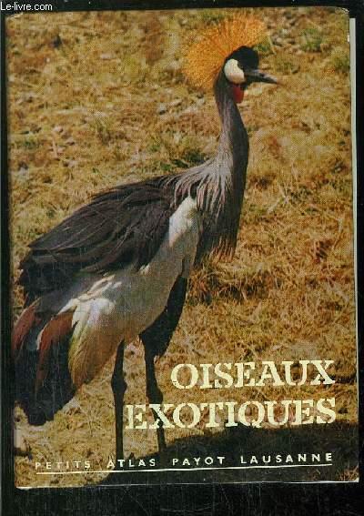 OISEAUX EXOTIQUES -  - COLLECTION PETITS ATLAS PAYOT LAUSANNE N°38