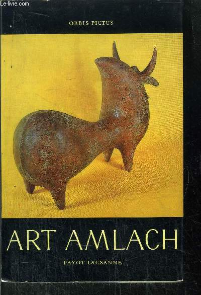 ART AMLACH - N°44 DE LE COLLECTION ORBIS PICTURE
