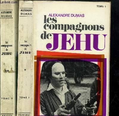 LES COMPAGNONS DE JEHU - TOME I+II - 2 VOLUMES