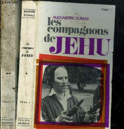 LES COMPAGNONS DE JEHU - TOME I + II - 2 VOLUMES