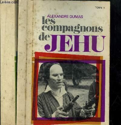 LES COMPAGNONS DE JEHU - TOME I +II - 2 VOLUMES