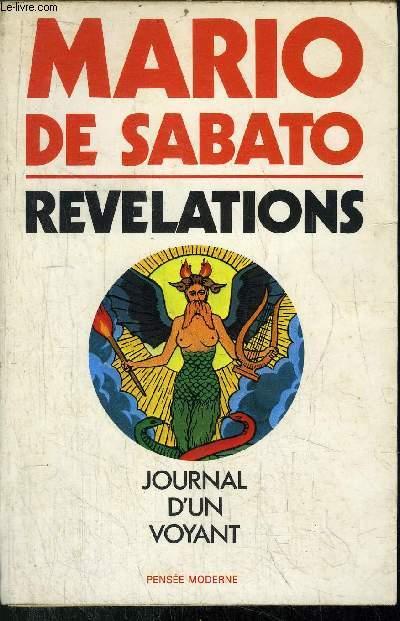 REVELATIONS - LE JOURNAL SECRET DU PLUS CELEBRE VOYANT DU SIECLE