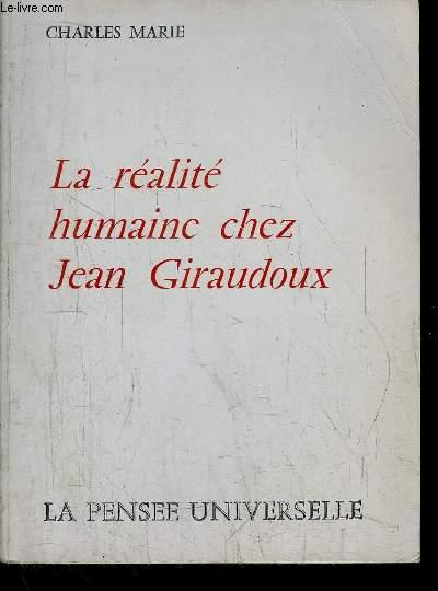 LA REALITE HUMAINE CHEZ JEAN GIRAUDOUX