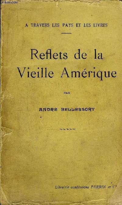 REFLETS DE LA VIEILLE AMERIQUE