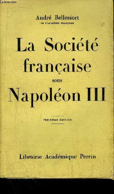 LA SOCIETE FRANCAISE SOUS NAPOLEON III