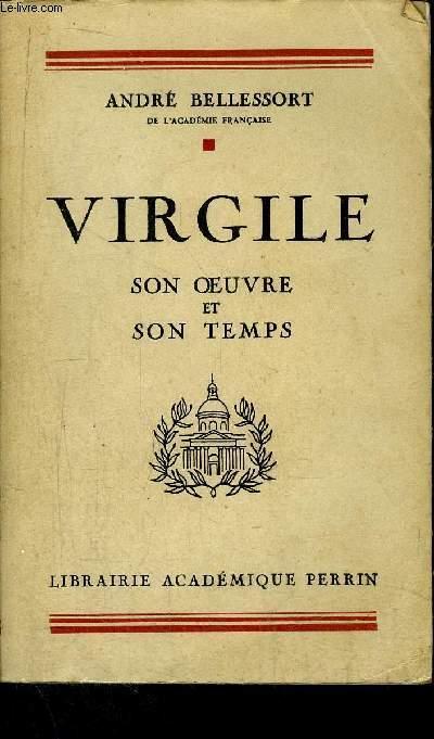 VIRGILE - SON OEUVRE- SON TEMPS