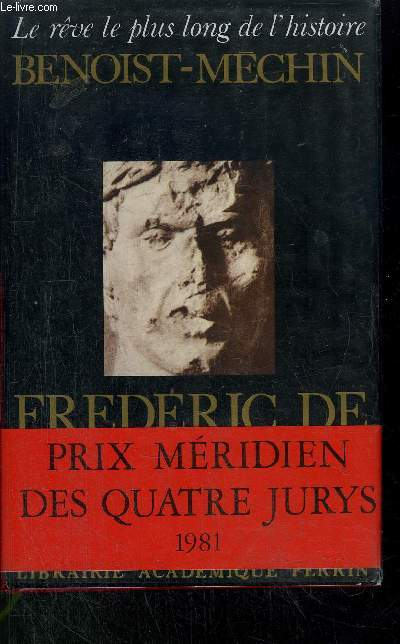 FREDERIC DE HOHENSTAUFEN OU LE REVE EXCOMMUNIE (1194-1250)