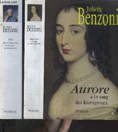 LE SANG DES KOENGSMARK - 2 VOLUMES-TOME I +II : AURORE  - FILS DE L'AURORE