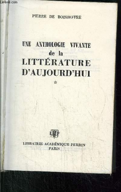 UNE ANTHOLOGIE VIVANTE DE LA LITTERATURE D'AUJOURD'HUI (1945-1965)
