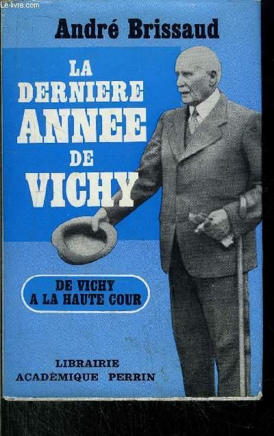 LA DERNIERE ANNEE DE VICHY