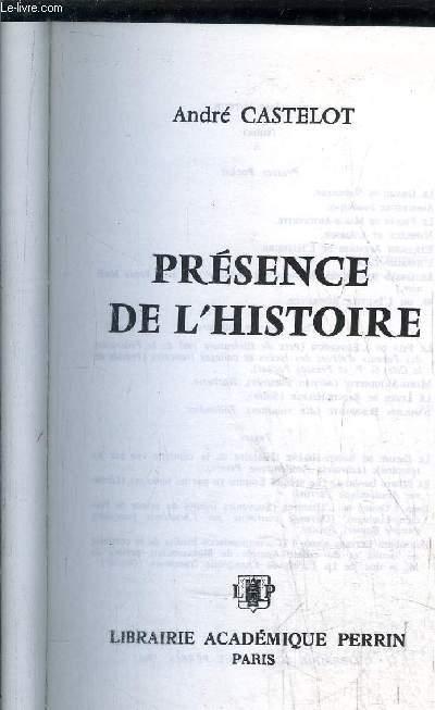 PRESENCE DE L'HISTOIRE