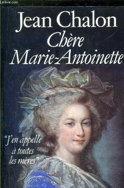 CHERE MARIE-ANTOINETTE