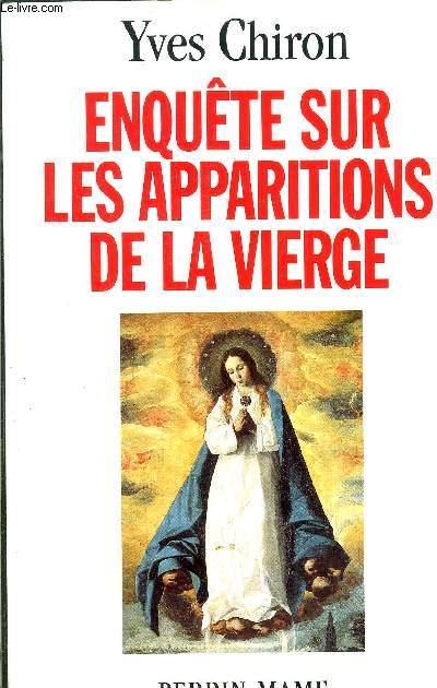 ENQUETE SUR LES APPARITIONS DE LA VIERGE