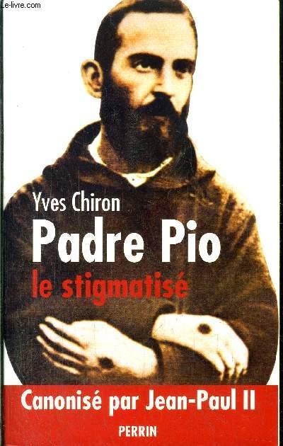 PADRE PIO - LE STIGMATISE