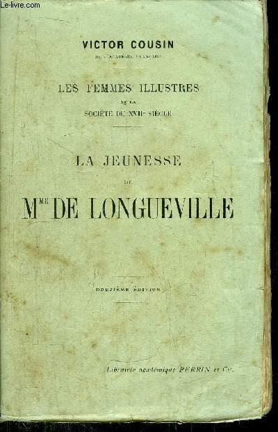 LA JEUNESSE DE MME DE LONGUEVILLE