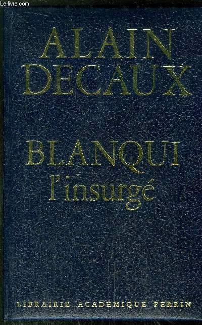BLANQUI L'INSURGE