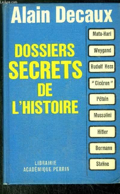 DOSSIERS SECRETS DE L'HISTOIRE