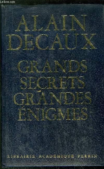 GRANDS SECRETS - GRANDES ENIGMES