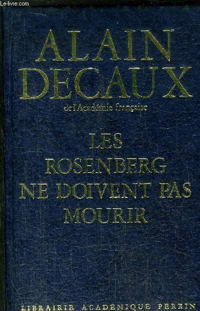 LES ROSENBERG NE DOIVENT PAS MOURIR - TOME I - UNE PIECE : LES ROSENBERG NE DOIVENT PAS MOURIR