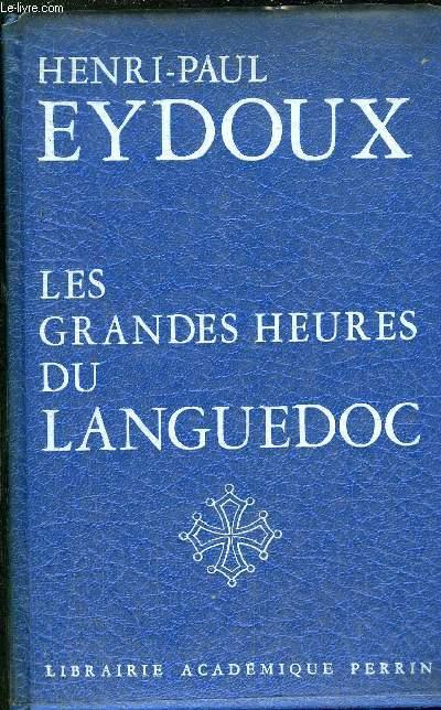 LES GRANDES HEURES DU LANGUEDOC