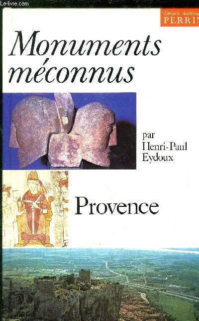 MONUMENTS MECONNUS - PROVENCE