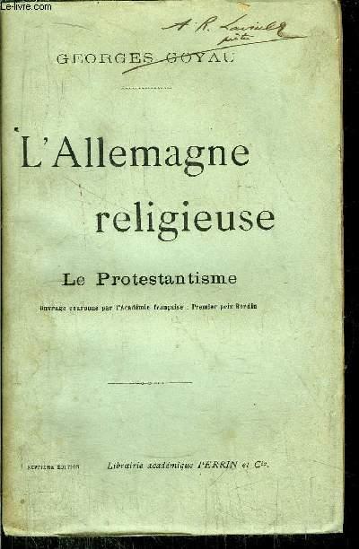L'ALLEMAGNE RELIGIEUSE - LE PROTESTANTISME