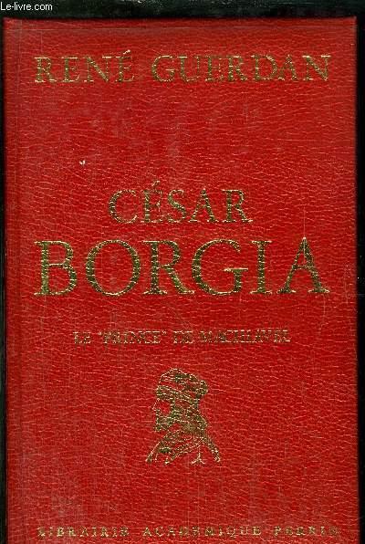 CESAR BORGIA - LE