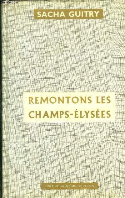 REMONTONS LES CHAMPS-ELYSEES
