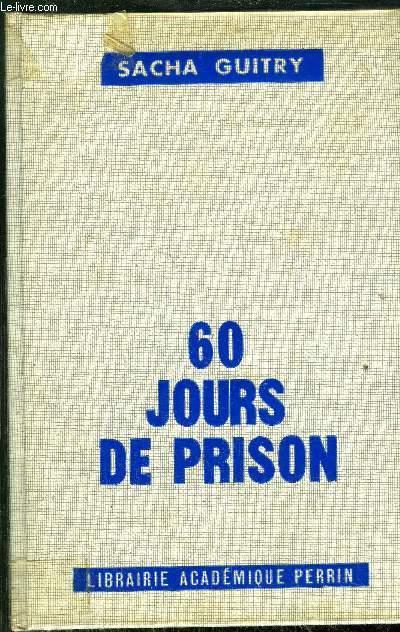 60 JOURS DE PRISON