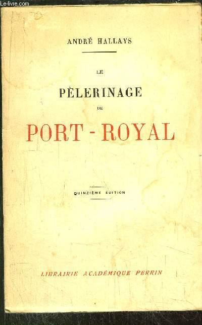 LE PELERINAGE DE PORT-ROYAL