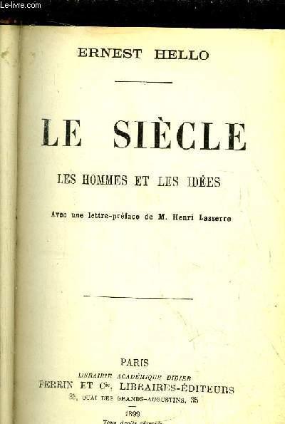 LE SIECLE- LES HOMMES ET LES IDEES