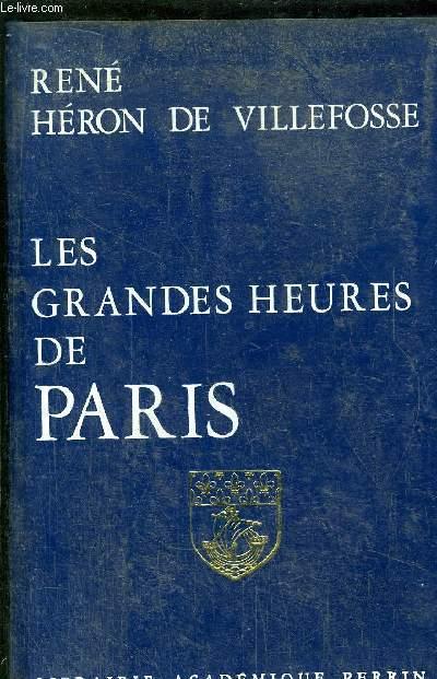 LES GRANDES HEURES DE PARIS