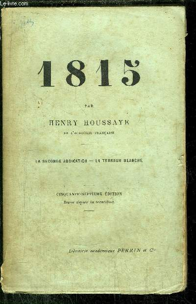 1815 - LA SECONDE ABDICATION - LA TERREUR BLANCHE