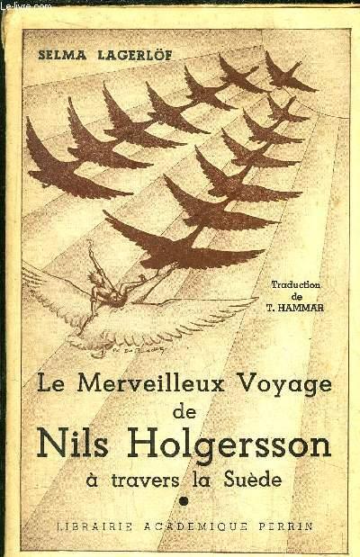 LE MERVEILLEUX VOYAGE DE NILS HOLGERSSON A TRAVERS LE SUEDE