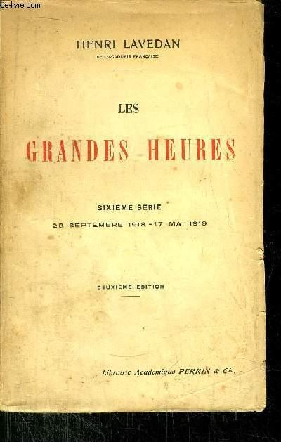 LES GRANDES HEURES / 28 SEPTEMBRE 1918-17 MAI 1919