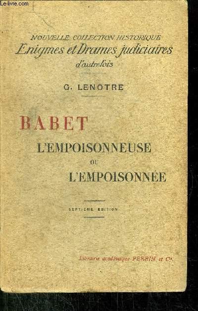 BABET L'EMPOISONNEUSE OU L'EMPOISONNEE