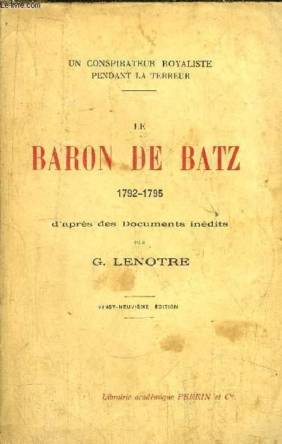 LE BARON DE BATZ 1792-1795