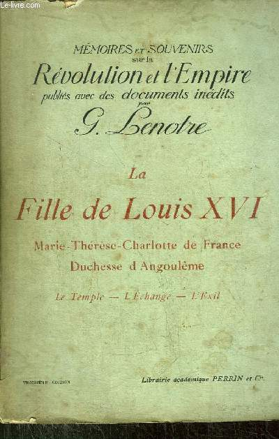 LA FILLE DE LOUIS XVI