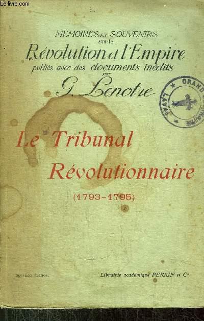 LE TRIBUNAL REVOLUTIONNAIRE (1793-1795)