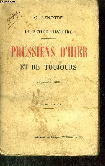 LA PETITE HISTOIRE - PRUSSIENS D'HIER ET DE TOUJOURS